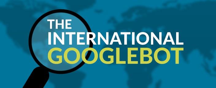 international Googlebot
